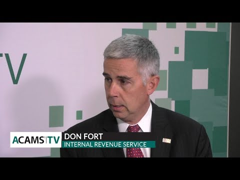 ACAMS TV with Don Fort, Chief, Criminal Investigation, Internal Revenue Service
