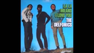 The Delfonics - La-La Means I Love You