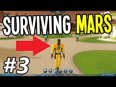 Surviving Mars - The First Party Animal on Mars!! - Surviving Mars Gameplay Playthrough - Ep. 3