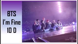 Download Lagu BTS [방탄소년단] I'm Fine [10 D] mp3