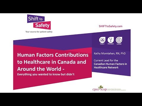 Human Factors Contributions to Healthcare in Canada and Around the World - Session 1