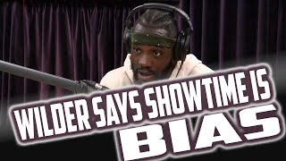 Deontay Wilder Says Showtime is Bias on Joe Rogan Podcast