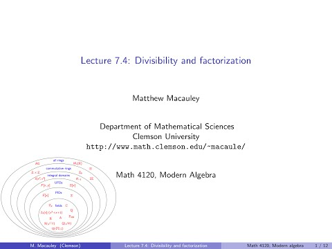 Visual Group Theory: Lecture 7.4: Divisibility and factorization