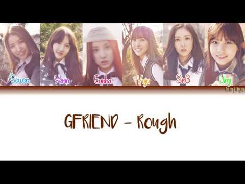 GFRIEND (여자친구) – Rough (시간을 달려서) Lyrics (Han|Rom|Eng|Color Coded) #TBS