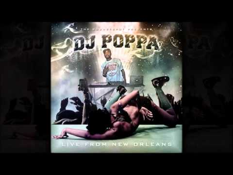 DJ POPPA – LIVE FROM NEW ORLEANS MIXTAPE | NEW ORLEANS BOUNCE