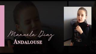 """Manuela Diaz 6 ans chante """"Andalouse"""" de kendji girac"""