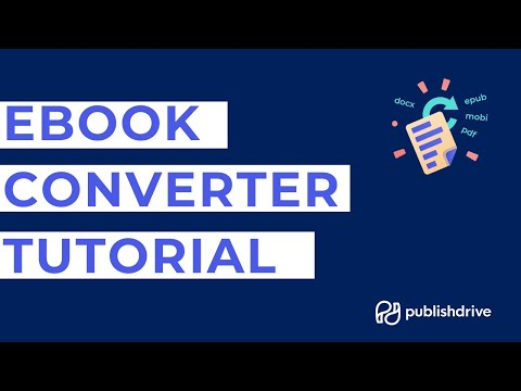 [TUTORIAL] PublishDrive's Ebook Converter Tool Tutorial Video