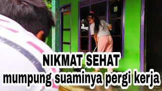 Download lagu MUMPUNG SUAMINYA PERGI KERJA | Film pendek lucu