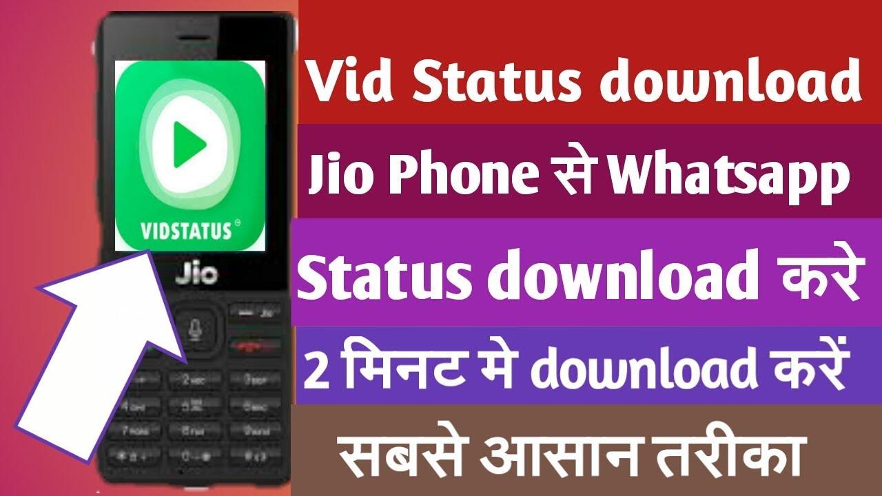 Jio Phone Me Download Vid Status App Jio Phone New Update Whatsapp Status Download Youtube