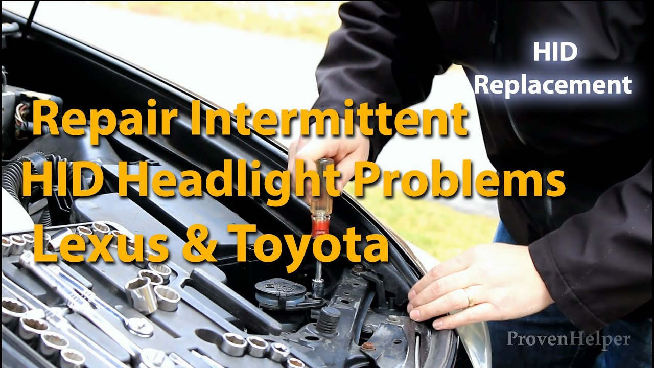 how to repair lexus intermittent hid headlight problems [ 1280 x 720 Pixel ]