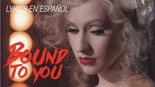 Christina Aguilera - Bound to you (Lyrics en Español) Mp3