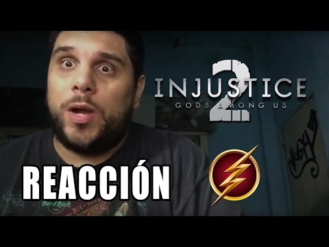 Video Reacción Injustice 2 - The Flash