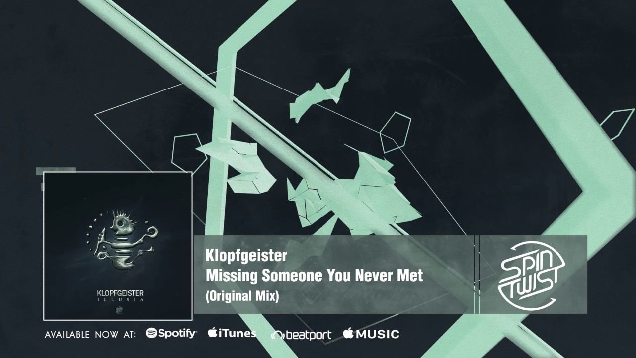missing someone you never met