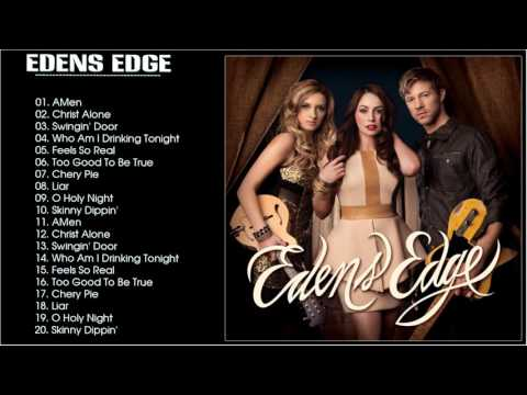 Edens Edge Greatest Hits-- The Best Songs Of Edens Edge