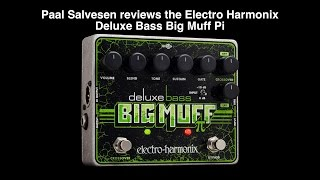 Bass Weekly - Electro Harmonix Deluxe Bass Big Muff Pi