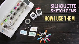 Silhouette Sketch pens and How I Use Them