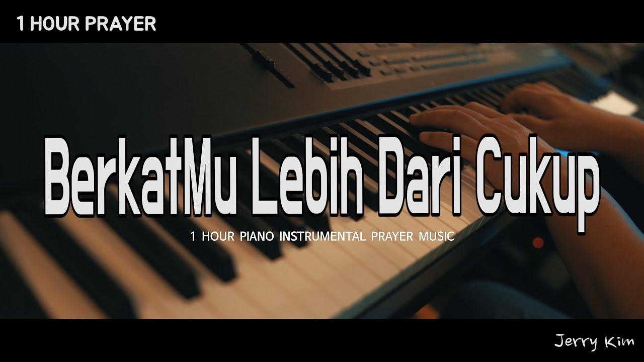 [1시간] 기도음악 I BerkatMu Lebih Dari Cukup (Kezia Azaria) I 주님만으로 충분합니다 I 인도네시아 찬양 I impactmusik