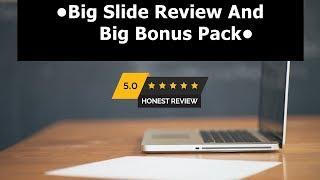 👍Big Slide Review & Real Value Bonuses-Dont Buy Big Slide B…