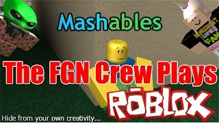 The FGN Crew Plays: ROBLOX - Mashables (PC)