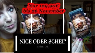 Honor 9 Lite Influencer Handy (Nice oder Scheiß?)