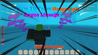HOW TO LOOT DRAGON PIT!!   Roblox Rogue Lineage