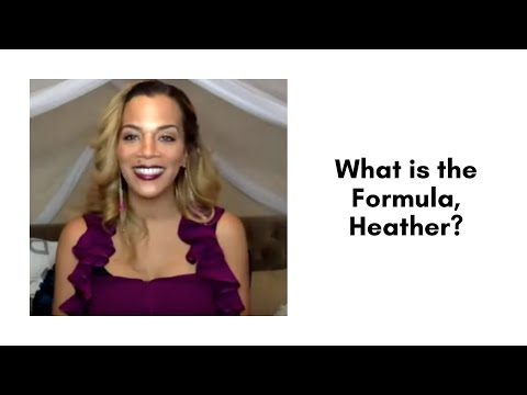 What is the Formula, Heather?