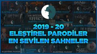 2019 - 2020 ELEŞTİREL PARODİLER EN İYİ SAHNELER