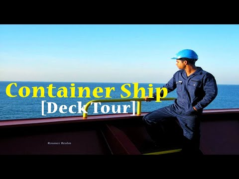 Tour of the Container Ship | Main Deck | Life At Sea | RoamerRealm