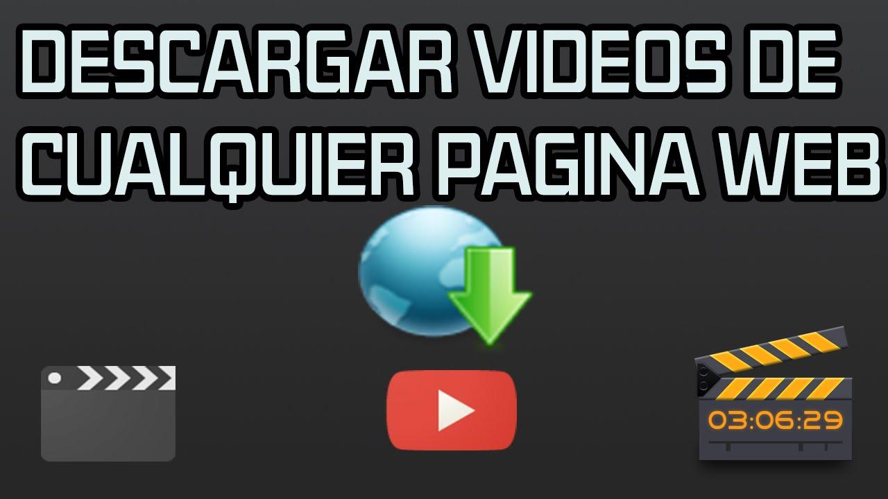 Descargar Vídeos De Cualquier Página Web Sin Programas