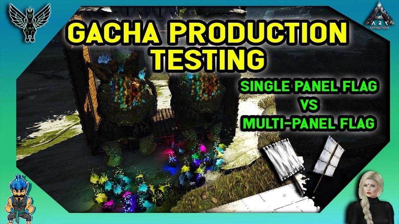 ARK EXTINCTION: GACHA PRODUCTION TESTING - SINGLE PANEL FLAG VS MULTI-PANEL  FLAGS