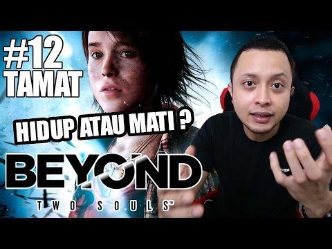 [TAMAT] Hidup Atau Mati ? - Beyond Two Souls Indonesia #12