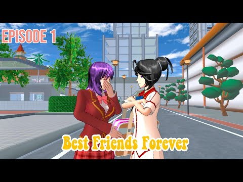 BEST FRIENDS FOREVER   EPISODE 1  DRAMA SAKURA SCHOOL SIMULATOR