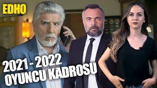 Eşkiya Dünyaya Hükümdar Olmaz (EDHO) 2021 - 2022 Oyuncu Kadrosu