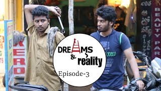 Dreams and Reality || Episode 3 || Comedy Series || by Ravi Ganjam #Laughingtime || Tamada Media