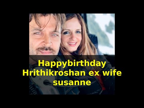 Ex Wife Sussanne posts an adorable birthday wish for Hrithik Roshan Calls him her bff and soulmate Mp3