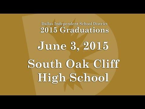 Dallas ISD - South Oak Cliff High School Graduation 2015