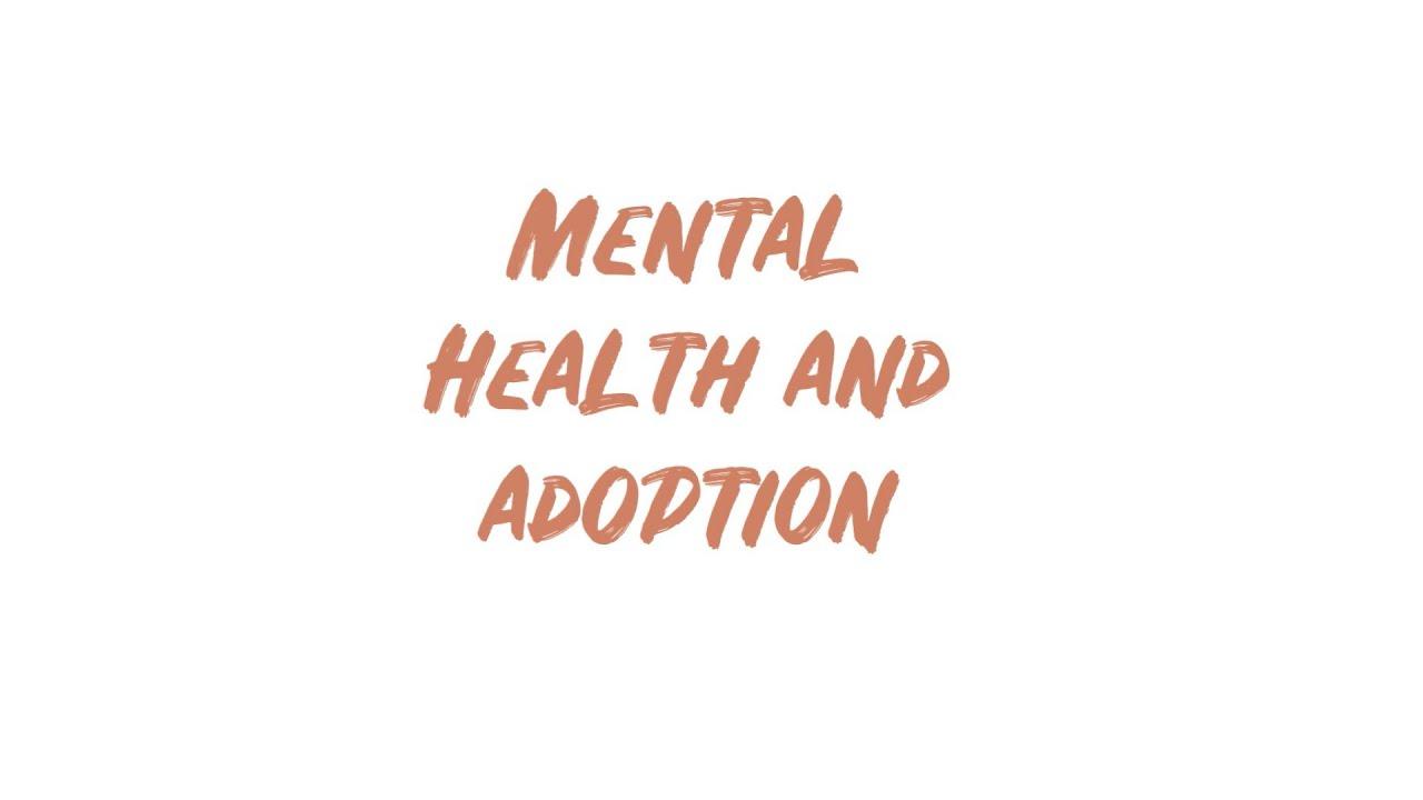 Mental Health & Adoption
