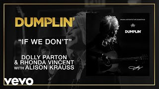 If We Don't (from the Dumplin' Original Motion Picture Soundtrack [Audio])