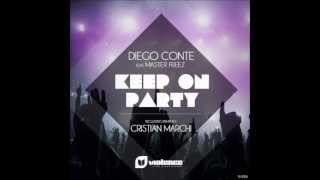 Diego Conte feat. Master freez - Keep On Party (Cristian Marchi Perfect Remix)