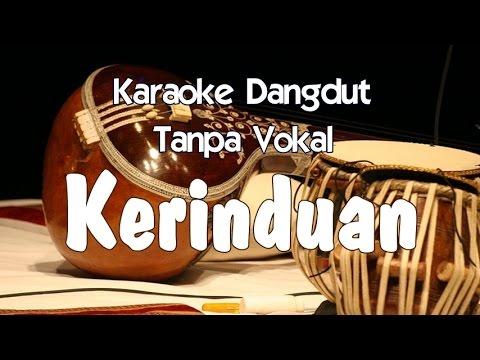 Karaoke - Kerinduan (Dangdut)