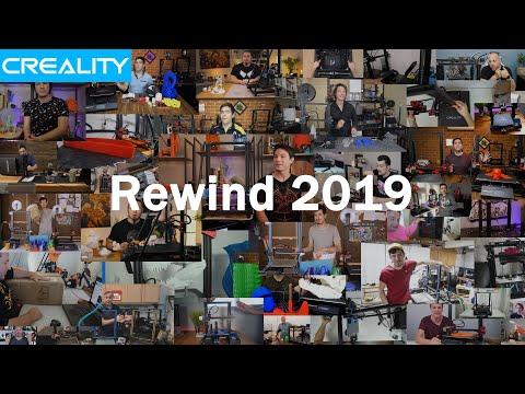 Creality Rewind 2019?
