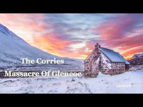The Corries     Massacre Of Glencoe With Lyrics VIew 1080 HD