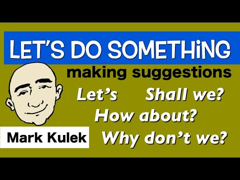 Making Suggestions and Replies - let's, shall we, why don't we   English for Communication - ESL