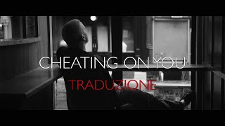 Charlie Puth - Cheating On You [TRADUZIONE ITA]