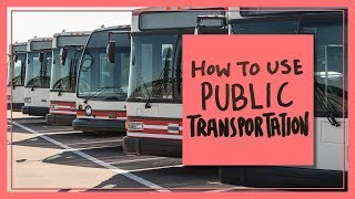 How to Use Public Transportation