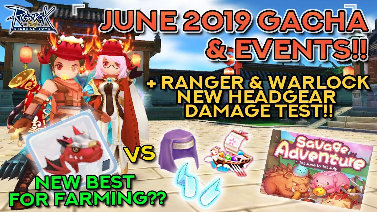 JUNE 2019 HEADWEAR GACHA, DAMAGE TEST, & EVENTS | Ragnarok Mobile Eternal  Love