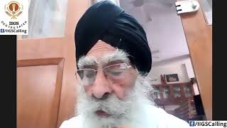 Dr. Brijpal Singh Veerji's talk on Sahej at IIGS Virtual Dewan