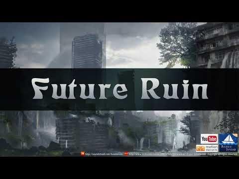 Future Ruin (Royalty Free Music)