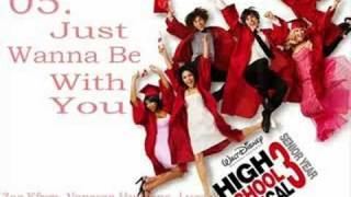 "HSM3 - ""Just Wanna Be With You"" (HQ) + LYRICS + DOWNLOAD LINK"