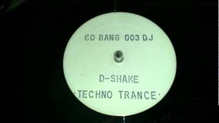 D-Shake - Techno Trance 1990